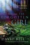 The Forgotten Girl - David Bell