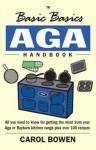 Aga Handbook - Carol Bowen