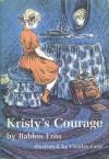 Kristy's Courage - Babbis Friis-Baastad, Charles Geer, Lise S. McKinnon