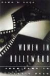 Women in Hollywood: From Vamp to Studio Head - Dawn B. Sova