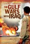 The Gulf Wars with Iraq - Jane Bingham