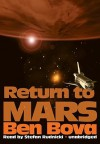 Return to Mars (Mars, #2) - Ben Bova, Stefan Rudnicki