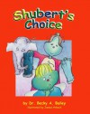 Shubert's Choice - Rebecca Anne Bailey, James Hrkach