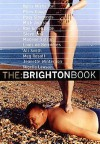 The Brighton Book - Melissa Benn, Nigella Lawson, Louis de Bernières