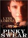 Pinky Swear - Lynn Lorenz