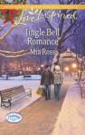 Jingle Bell Romance (Holiday Harbor) - Mia Ross