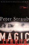 Magic Terror: 7 Tales - Peter Straub