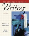 The Longwood Guide To Writing - Ronald F Lunsford, Bill Bridges