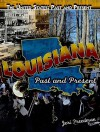 Louisiana: Past and Present - Jeri Freedman