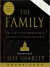 The Family: The Secret Fundamentalism at the Heart of American Power - Jeff Sharlet, Jeremy Guskin