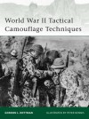 World War II Tactical Camouflage Techniques - Gordon L. Rottman