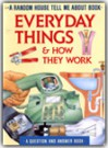 Everyday Things and How They Work - Steve Parker, Peter Bull, Ian Moores