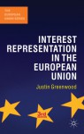Interest Representation in the European Union - Justin Greenwood
