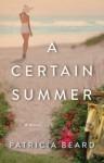 A Certain Summer - Patricia Beard