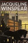 Elegy for Eddie (Maisie Dobbs #9) - Jacqueline Winspear