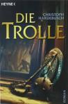 Die Trolle - Christoph Hardebusch