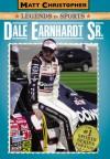 Dale Earnhardt Sr. - Matt Christopher, Glenn Stout