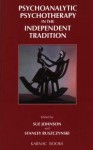 Psychoanalytic Psychotherapy in the Independent Tradition - Sue Johnson