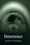 Deterrence - Lawrence Freedman