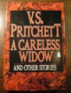 A Careless Widow and Other Stories - V.S. Pritchett