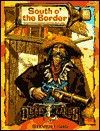 South O' the Border - Steven S. Long