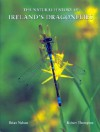 The Natural History of Ireland's Dragonflies - Brian Nelson