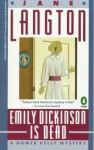 Emily Dickinson Is Dead - Jane Langton