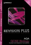 Revision Plus - Aqa Gcse Biology. Revision and Classroom Companion - Lynn Winspear