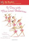 A Day with Miss Lina's Ballerinas (My Readers Level 1) - Grace Maccarone, Christine Davenier