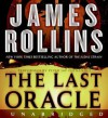 The Last Oracle: A Sigma Force Novel - James Rollins, Peter Jay Fernandez