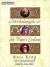 Michelangelo & the Pope's Ceiling (MP3 Book) - Ross King, Alan Sklar