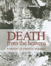 Death from the Heavens: A History of Strategic Bombing - Kenneth P. Werrell