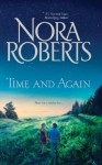 Time and Again: Time WasTimes Change - Nora Roberts