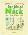 Der kleine Nick und die Mädchen: Siebzehn prima Geschichten - Jean-Jacques Sempé, René Goscinny, Hans-Georg Lenzen