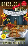 Drizzled with Death - Jessie Crockett
