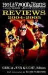 Hollywood Jesus Reviews 2004-2005 - Greg Wright, Jenn Wright