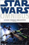 Star Wars: X Wing Rogue Squadron Omnibus: V. 1 (Star Wars X Wing) - Michael A. Stackpole, W. Haden Blackman