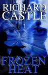 Frozen Heat (Paperback International Edition) - Richard Castle
