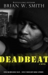 Deadbeat - Brian W. Smith