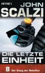 Die letzte Einheit, Episode 8: - Der Klang der Rebellion (German Edition) - John Scalzi, Bernhard Kempen