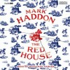 The Red House [Audiobook] [Audio CD] - Mark Haddon