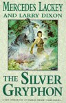 The Silver Gryphon - Larry A. Lackey, Larry Dixon