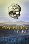 Esmerelda the Witch - Pacze Moj