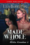 Made Whole (Willie Krenshaw #2) - Lea Barrymire