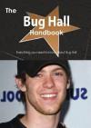 The Bug Hall Handbook - Everything You Need to Know about Bug Hall - Emily Smith