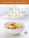 The Best Cover & Bake Recipes - Cook's Illustrated, John Burgoyne, Carl Tremblay, Keller + Keller