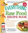 The Everything Raw Food Recipe Book - Mike Snyder, Nancy Faass, Lorena Novak Bull