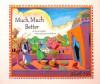 Much, Much Better - Chaim Kosofsky, Hachai Publishing