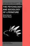 The Psychology And Sociology Of Literature: In Honor Of Elrud Ibsch - Dick Schram, Gerard Steen