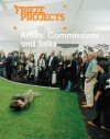 Frieze Projects: Artists' Commissions and Talks 2003-2005 - Polly Staple, Jörg Heiser